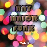 Any Major Funk Vol. 3
