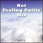 Not Feeling Guilty Mix Vol. 2