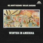 Great covers: Gil Scott-Heron/Brian Jackson – Winter In America (1974)