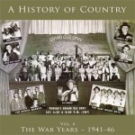 A History of Country Vol. 4: War Years – 1941-46