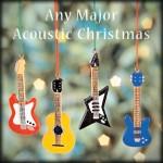 Any Major Acoustic Christmas