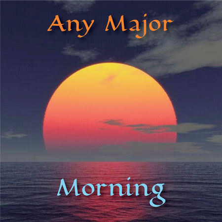 Any Major Morning