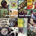 Any Major Soul 1970