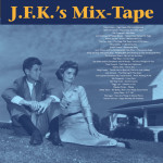 JFK's Mix-Tape