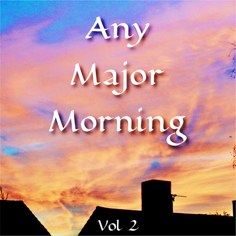 Any Major Morning_2