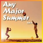 Any Major Summer Vol. 3