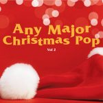 Any Major Christmas Pop Vol. 2