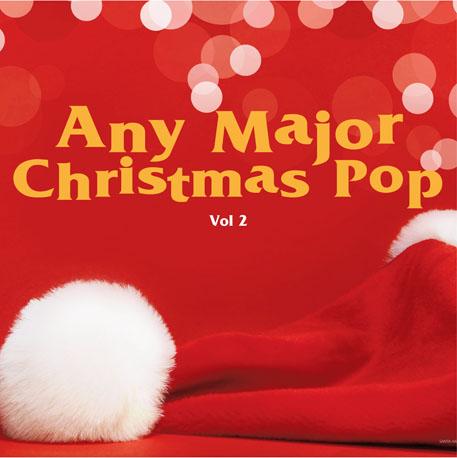 Any Major Christmas Pop Vol. 2