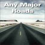 Any Major Roads Vol. 1