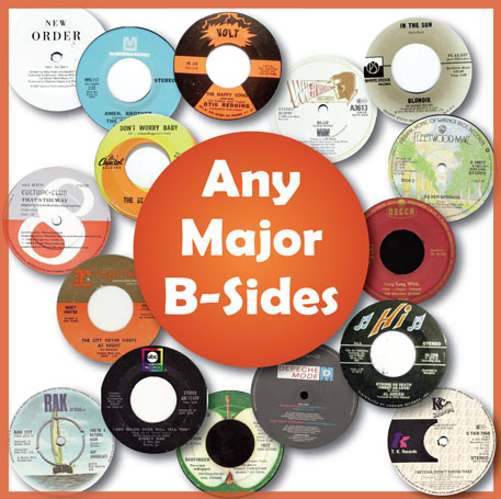 Any Major B-Sides