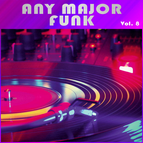 Any Major Funk Vol. 8