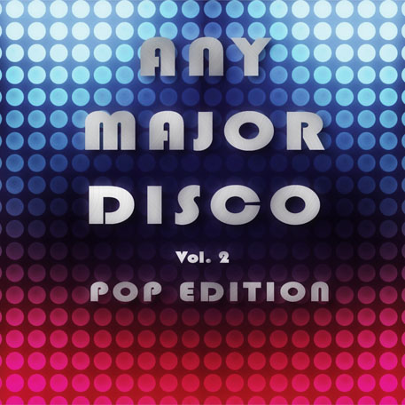 Any Major Disco Vol. 2