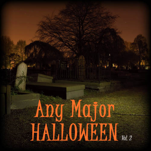 Any Major Halloween Vol. 2