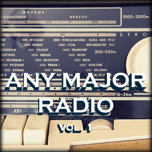 Any Major Radio Vol. 1