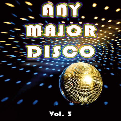 Any Major Disco Vol. 3 - front