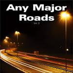 Any Major Roads Vol. 2