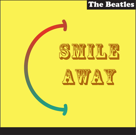 The Beatles - Smile Away