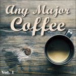 Any Major Coffee Vol. 1