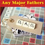 Any Major Fathers Vol. 2