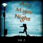Any Major Night Vol. 2