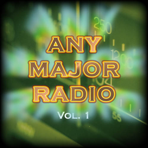 Any Major Radio Vol. 2