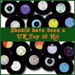 Should Have Been A UK Top 10 Hit Vol. 3