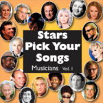 Stars Pick Your Songs Vol. 1: Musicians