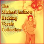 Michael Jackson Backing Vocals Collection