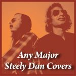 Any Major Steely Dan Covers