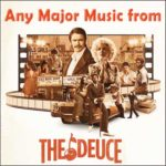 Any Major Music from 'The Deuce'