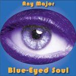 Any Major Blue-Eyed Soul
