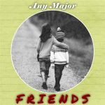 Any Major Friends Vol. 1