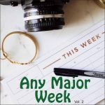 Any Major Week Vol. 2