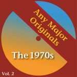 Any Major Originals: The 1970s Vol. 2