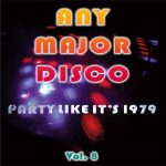 Any Major Disco Vol. 8 – Party Like It's 1979