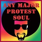Any Major Protest Soul Vol. 3