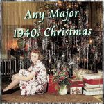 Any Major 1940s Christmas