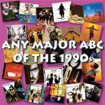 Any Major ABC: 1990s