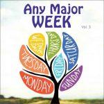 Any Major Week Vol. 3