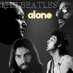 The Beatles – Alone (1972)