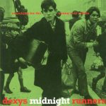 Great covers: Dexys – Searching For The Young Soul Rebels