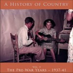 A History of Country Vol. 3: Pre-war years – 1937-41