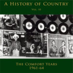 A History of Country Vol. 10: 1961-64 – The Comfort Years