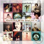 Covered With Soul Vol. 10
