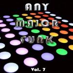 Any Major Funk Vol. 7