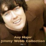 Any Major Jimmy Webb Collection Vol. 1