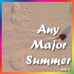 Any Major Summer Vol. 2
