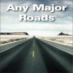 Any Major Roads Vol. 1