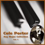 Any Major Cole Porter Vol. 2