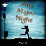 Any Major Night Vol. 2